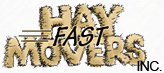 Fast Hay Movers Inc.